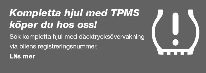 Kompletta hjul med TPMS köper du hos oss! Sök kompletta hjul med däcktrycksövervakning via bilens registreringsnummer.